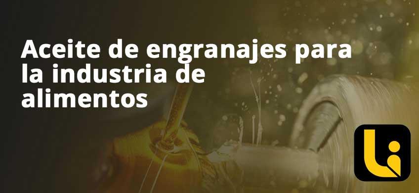 Aceite de engranajes para la industria de alimentos