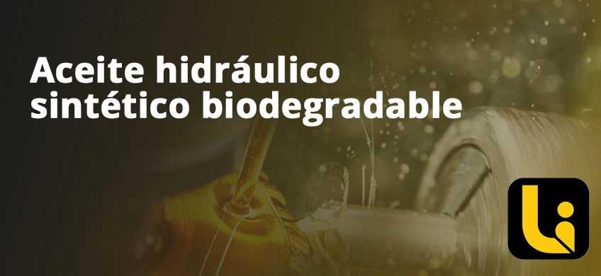 Aceite hidráulico sintético biodegradable