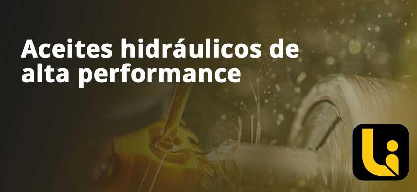 Aceites hidráulicos de alta performance
