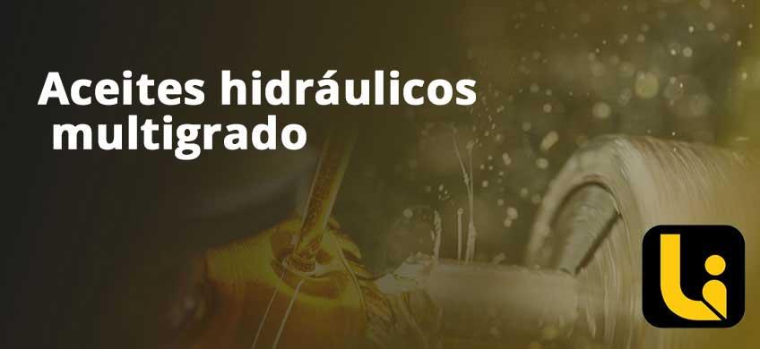 Aceites hidráulicos multigrado