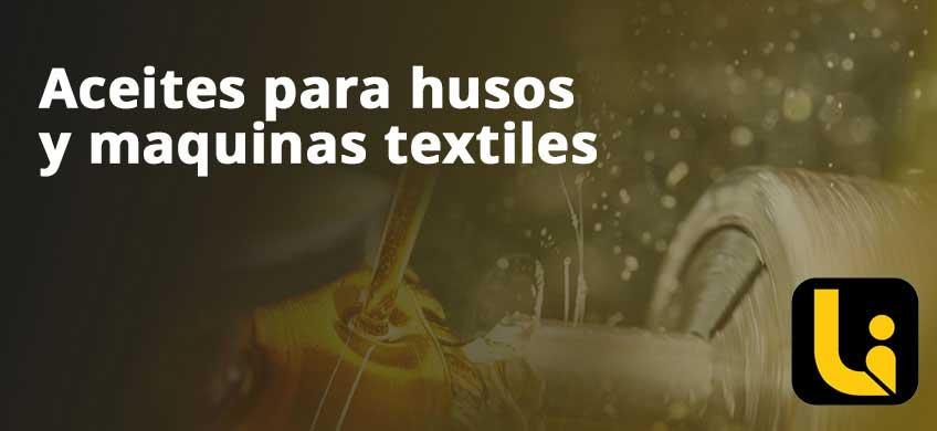 Aceites para husos y maquinas textiles