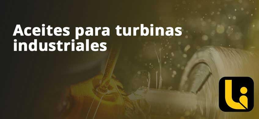 Aceites para turbinas industriales