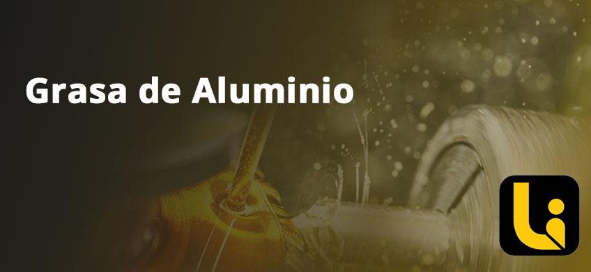 Grasa de Aluminio