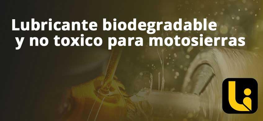 Lubricante biodegradable y no tóxico para motosierras