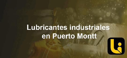 lubricantes industriales en puerto montt