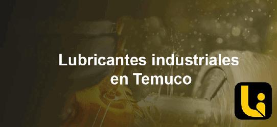 lubricantes industriales en temuco