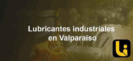 lubricantes industriales en valparaiso