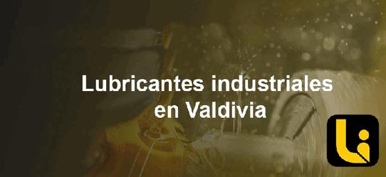 lubricantes industriales en valdivia