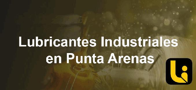 lubricantes industriales en punta arenas