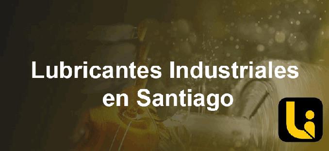 lubricantes industriales en santiago