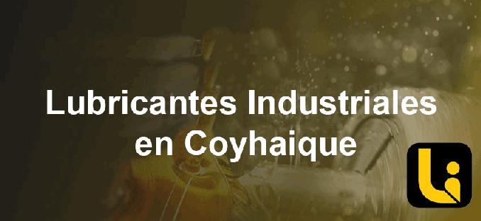 lubricantes industriales en coyhaique